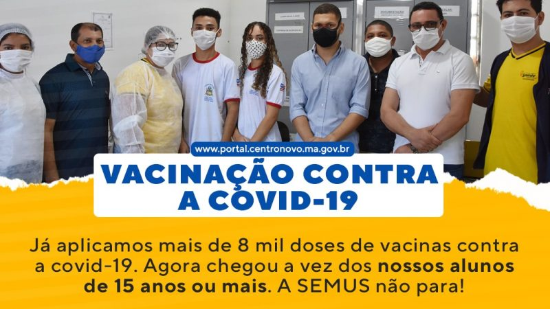 COMEÇOU A CAMPANHA MUNICIPAL DE VACINAÇÃO CONTRA A COVID-19  ALUNOS DA REDE PÚBLICA DE ENSINO.